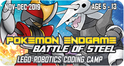 Pokemon Endgame Battle of Steel Lego Robotics Coding STEM Winter School Holiday Camp November December 2019 January 2020 singapore