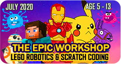Pokemon Minecraft Super Heroes Starwars Fortnite Covid 19 Lego Robotics Scratch Coding Workshop July 2020 for Age 5 to 13